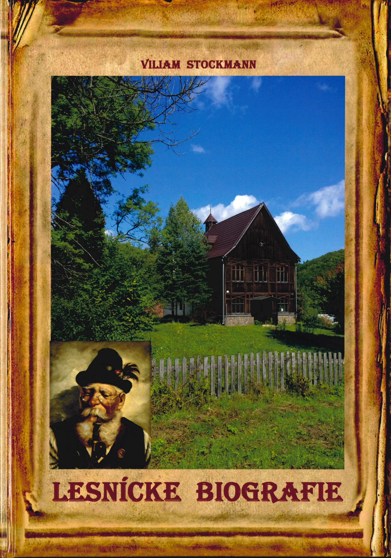 Obrázok Titulná strana knihy Lesnícke biografie